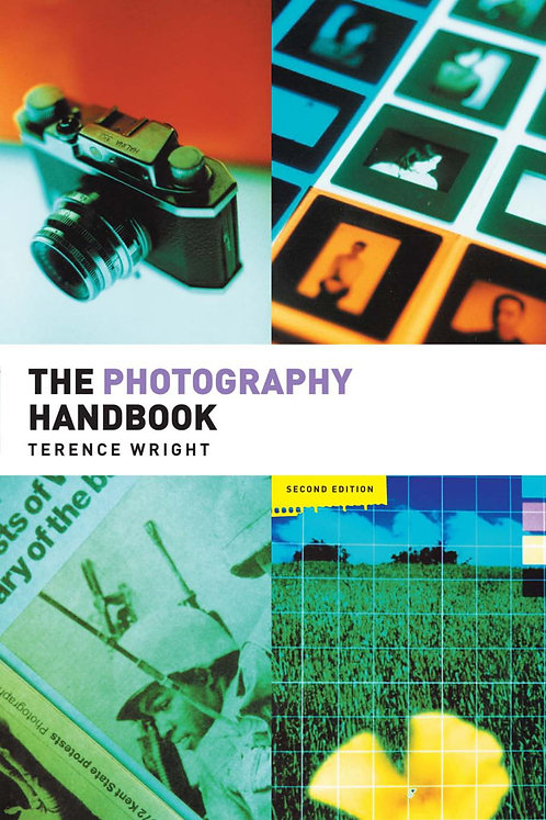 The Photography Handbook (Second Edition) by Terence Wright