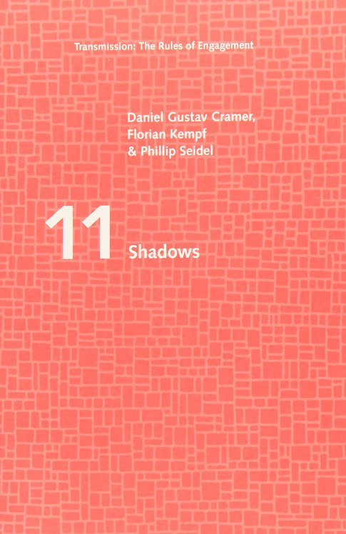 Shadows (Transmission: The Rules of Engagement)