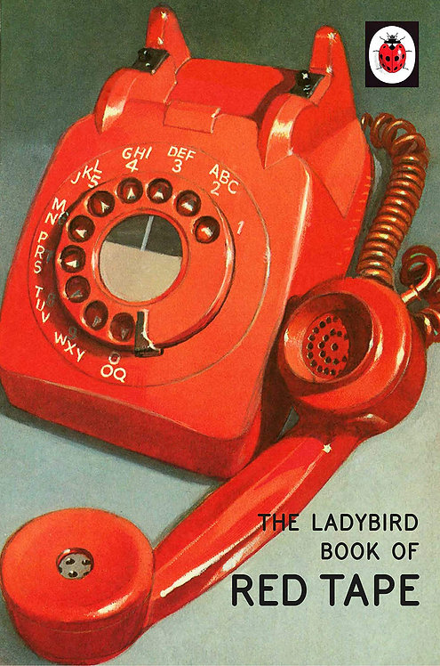 The Ladybird Book of Red Tape (Ladybird Books for Grown-Ups)