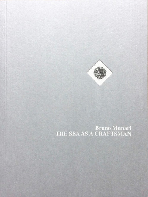 The Sea as a Craftsman by Bruno Munari