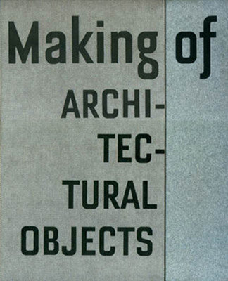 Making of: Architectural Objects by Cemal Emden
