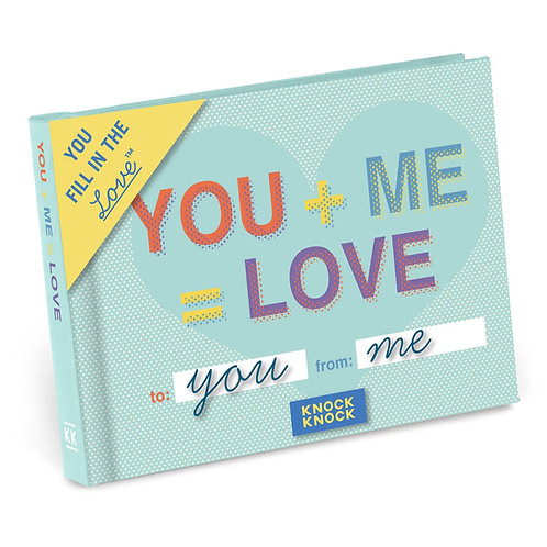 You + Me = Love Fill in the Love® Book by Knock Knock