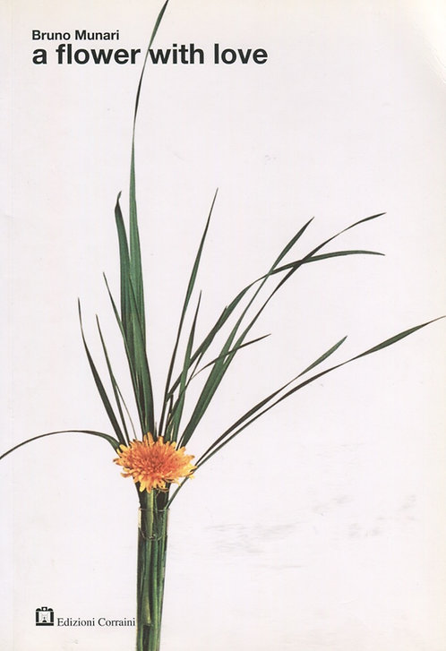 A Flower with Love by Bruno Munari