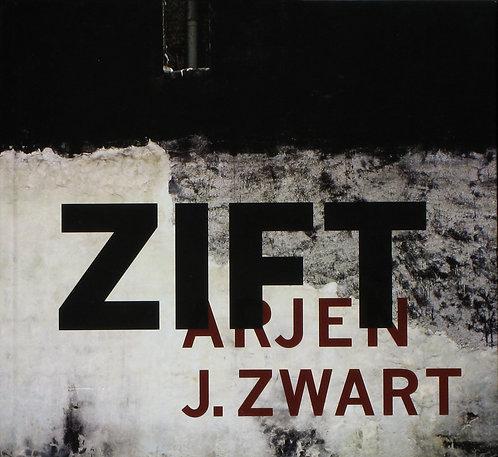 Zift by Arjen J. Zwart