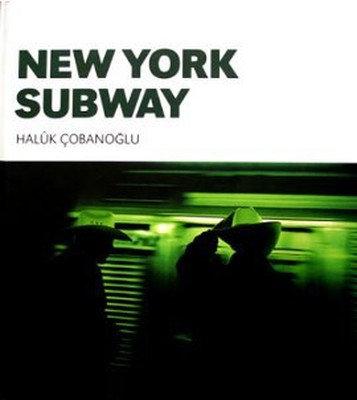 New York Subway by Haluk Çobanoğlu