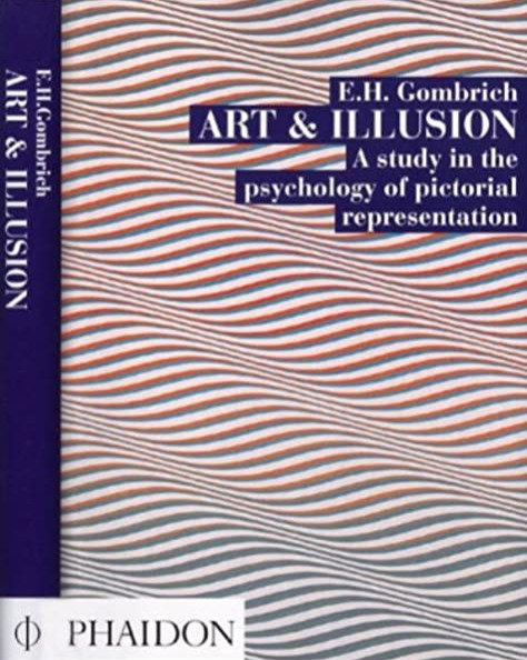Art & Illusion by Ernst Gombrich