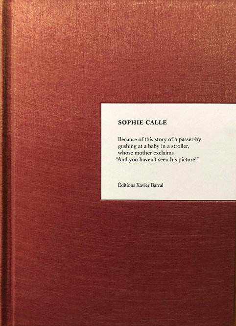 Because by Sophie Calle