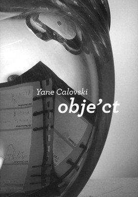 Obje'ct: Yane Calovski by Başak Şenova