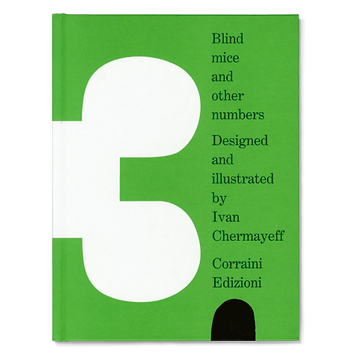 Blind Mice and Other Numbers by Ivan Chermayeff