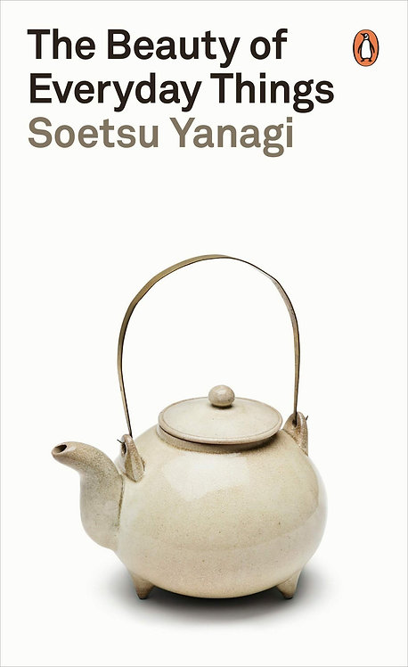 The Beauty of Everyday Things by Sōetsu Yanagi