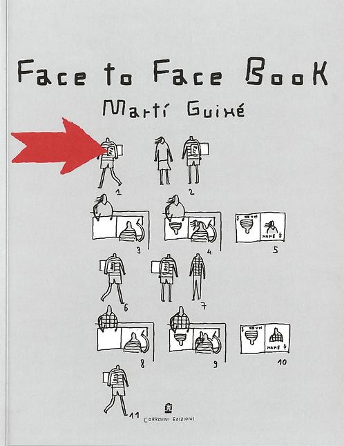 Face to Face Book by Martí Guixé