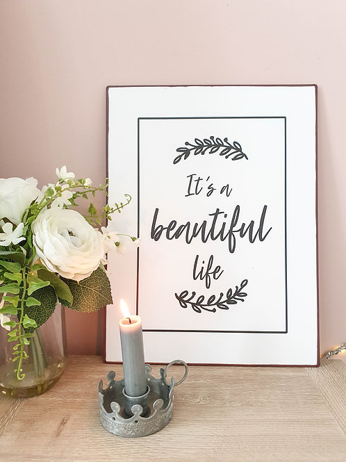 It's A Beautiful Life Plaque
