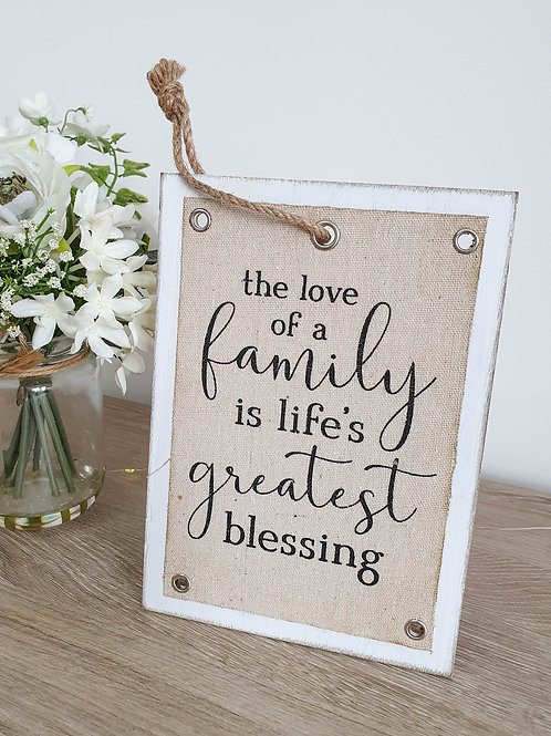 The Love Of A Family Hessian Plaque