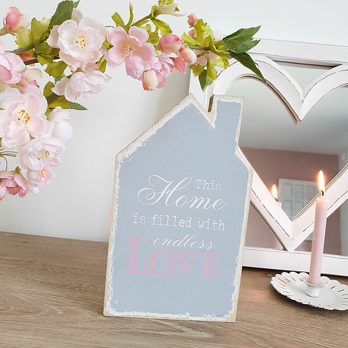 Grey Home Is Filled With Love Plaque