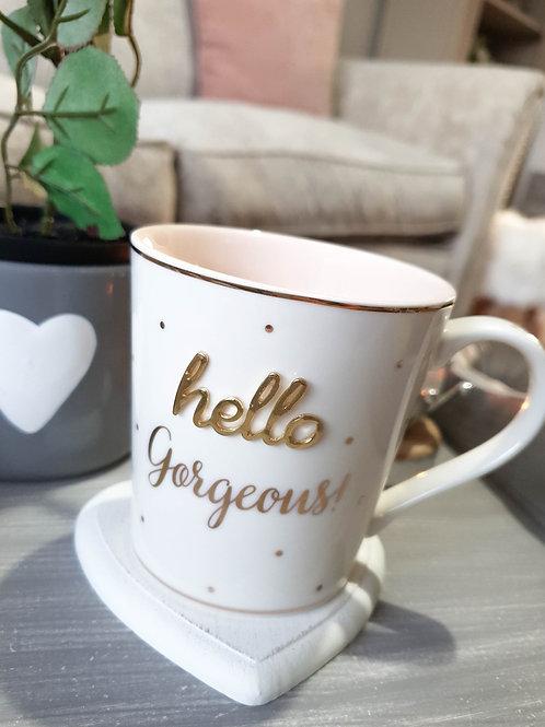 White Hello Gorgeous Mug