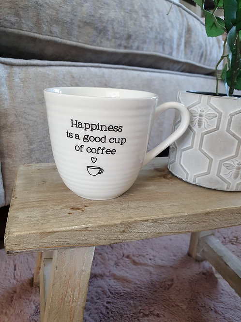 Happiness Is A Good Cup Of Coffee Mug