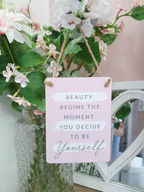 Beauty Begins Pink Inspirational Mini Plaque