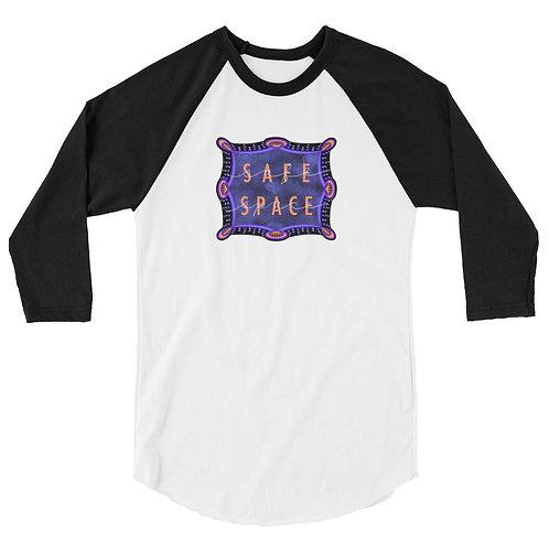 Safe Space: 3/4 sleeve raglan shirt