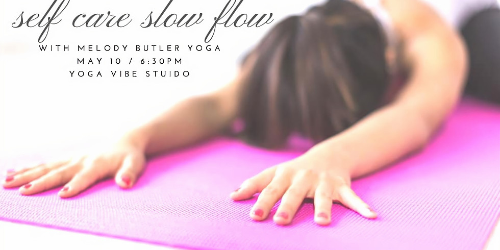 Self Care Flow with Melody Butler Yoga
