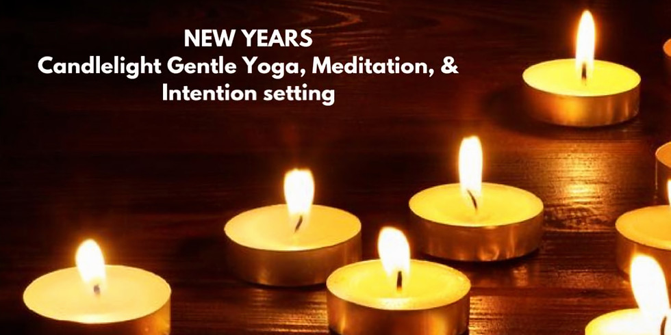 New Years Candlelight Gentle Yoga, Meditatio, & Intention Setting (1)