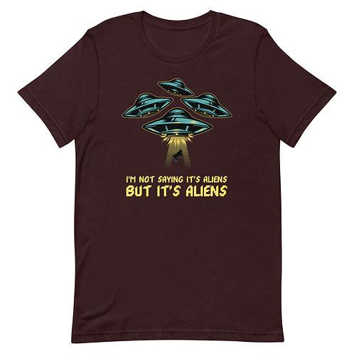 It's Aliens T-Shirt