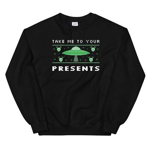 Take Me To Your Presents Sweatshirt