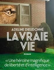 """Un 1er roman coup de poing : """"La vraie vie""""! Exceptionnel..."""