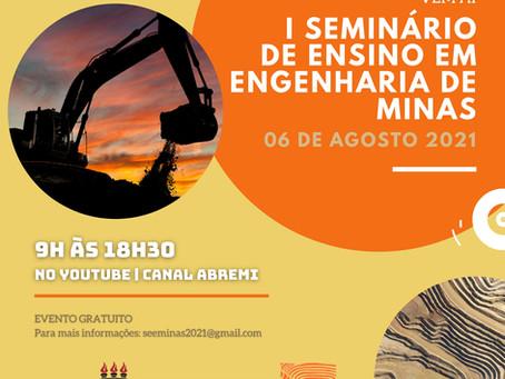 I SEEMIN - 1º Seminário de Ensino de Engenharia de Minas - Inscreva-se!
