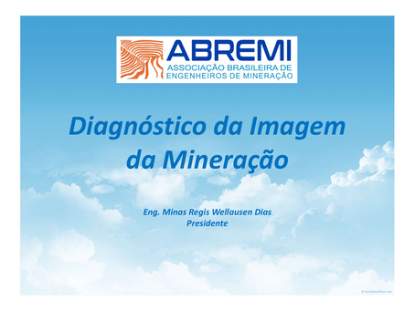 Diagnóstico da Imagem da Mineração da ABREMI - 2017 a 2021.