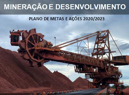 Lançado o PMD - Programa Mineração e Desenvolvimento 2020-2023.