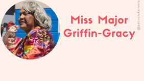 Miss Major #GrandesMulheres