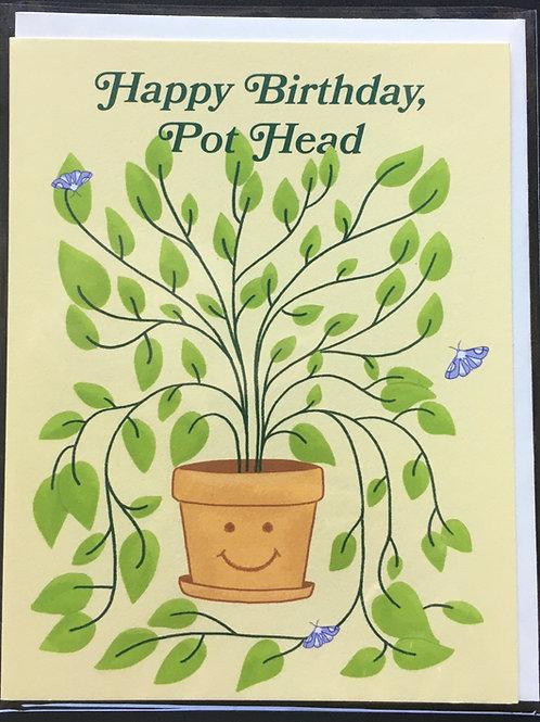 Pot Head Birthday Card