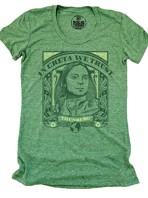 In Greta We Trust Shirt