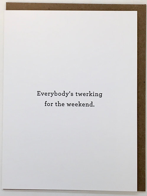 Everybody's Twerking Blank Card
