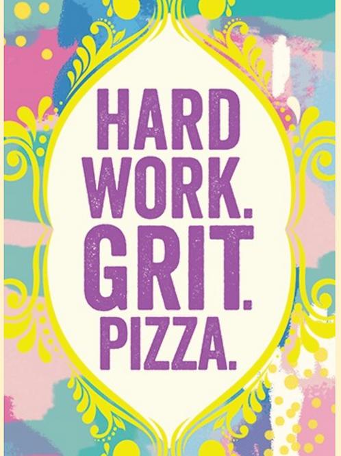 Graduation Card - Hard work. Grit. Pizza.