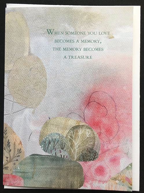 Watercolor - When Someone You Love … Memory Becomes a Treasure Sympathy Card