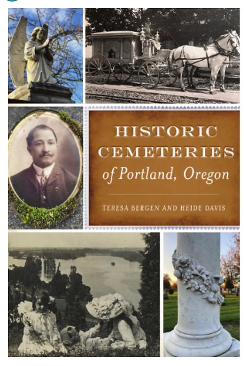 Historic Cemeteries of Portland Oregon