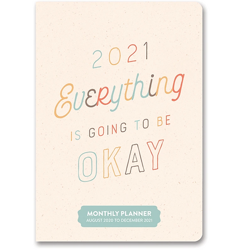 Everything Is Going to Be Okay 2021 Monthly Pocket Planner (17 month)