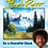 Thumbnail: Life Lessons From Bob Ross