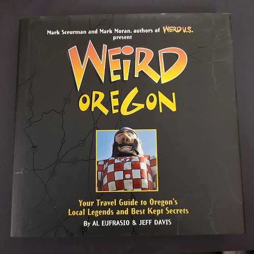 Weird Oregon Book