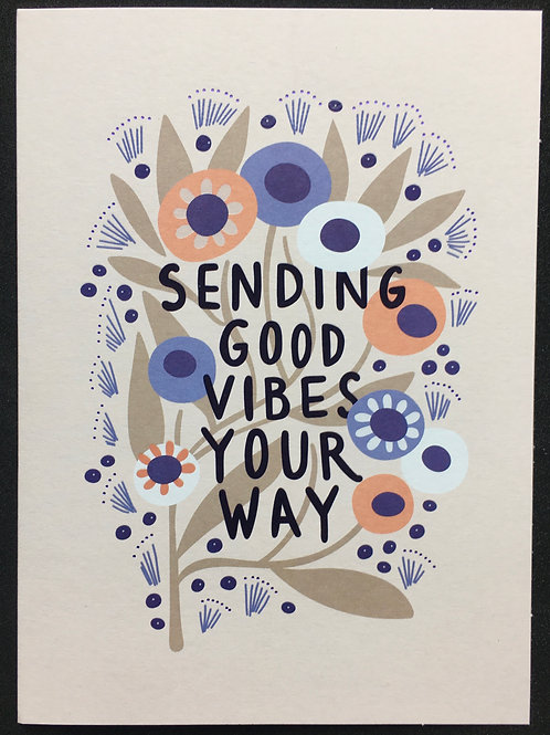 Good Vibes Feel Better / Get Well Card