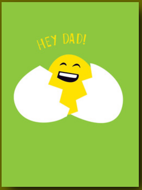 """Father's Day Card - Egg and Yolk """"Hey Dad!"""""""