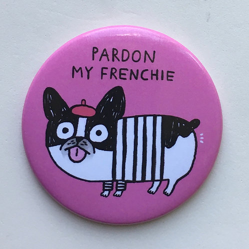Pardon My Frenchie Magnet