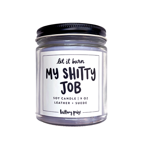 Let It Burn: My Shitty Job Candle