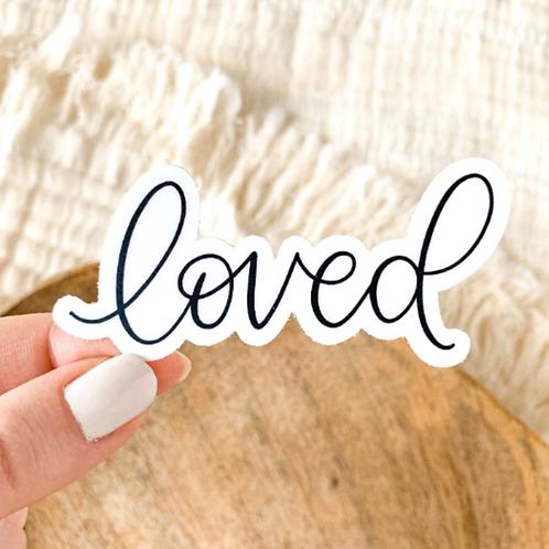 Loved Quote Sticker