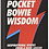 Thumbnail: Pocket Bowie Wisdom