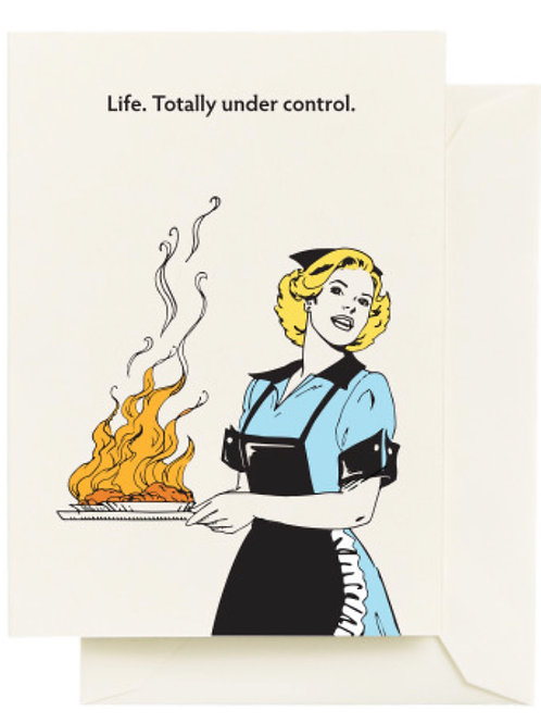 Life. Totally under Control. Blank Card