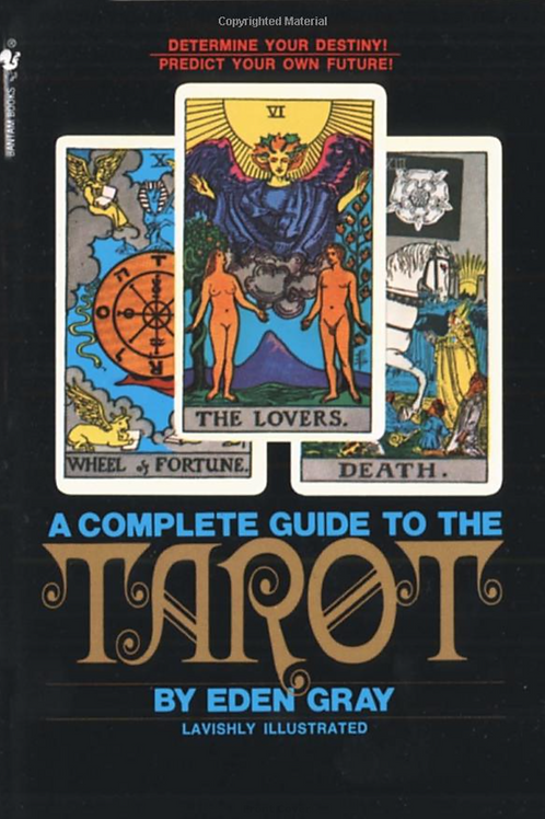 A Complete Guide To Tarot