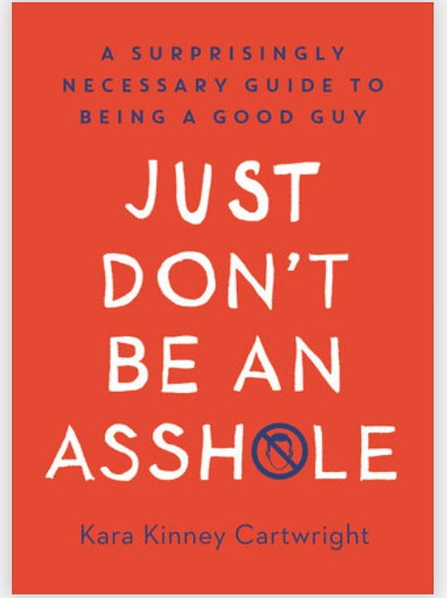 Just Don't Be An Asshole