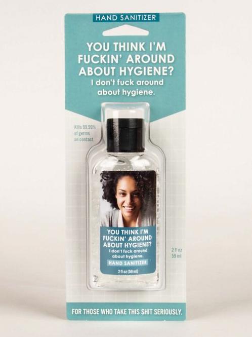 Fucking Around About Hygiene? Hand Sanitizer